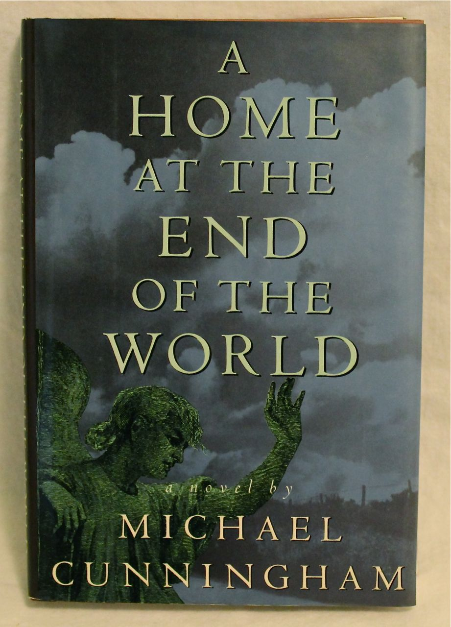 Image for A Home at the End of the World: A Novel