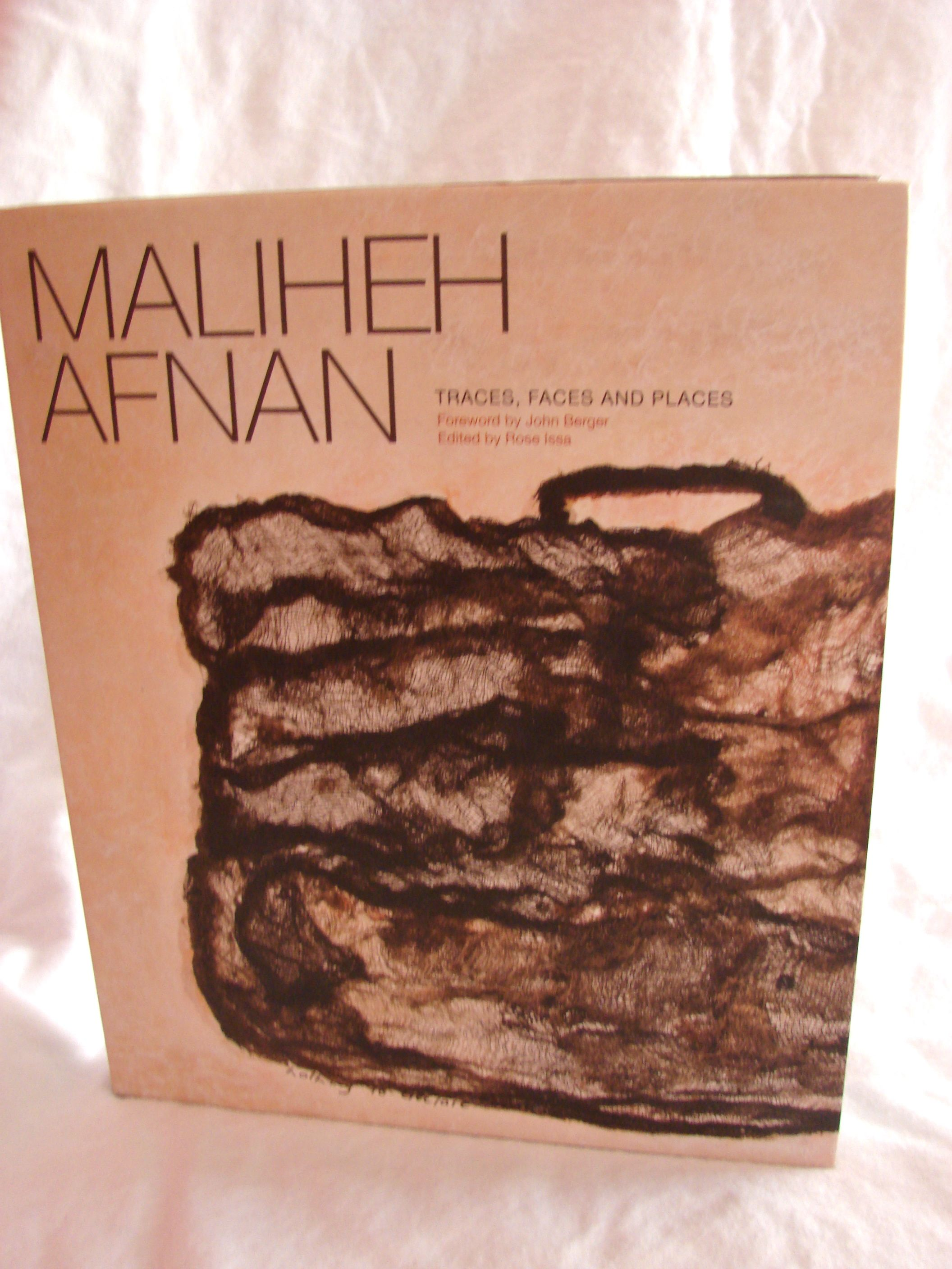 Maliheh Afnan: Traces, Faces and Places