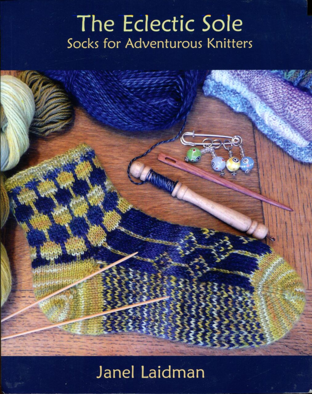 Image for The Eclectic Sole; Socks for Adventurous Knitters