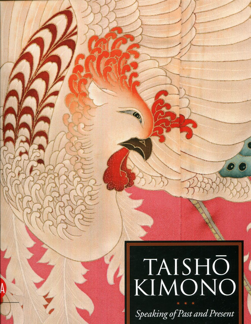 Image for Taisho Kimono: Speaking of Past and Present