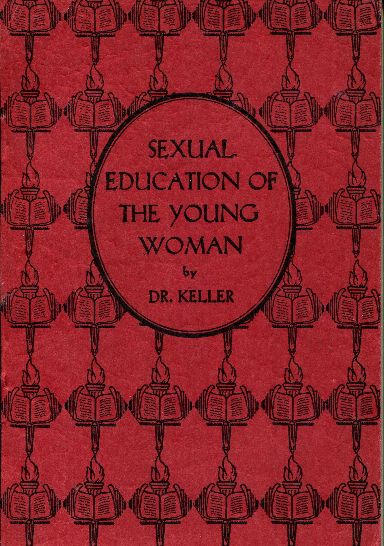 Image for Sexual Education of the Young Woman (The Sexual Education Series)