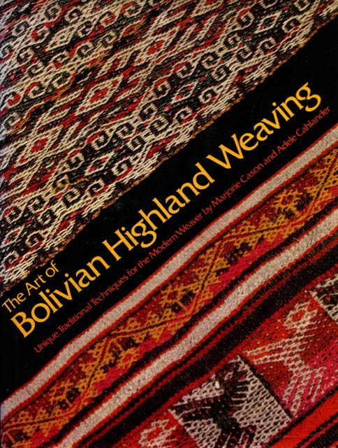 Image for The Art of Bolivian Highland Weaving