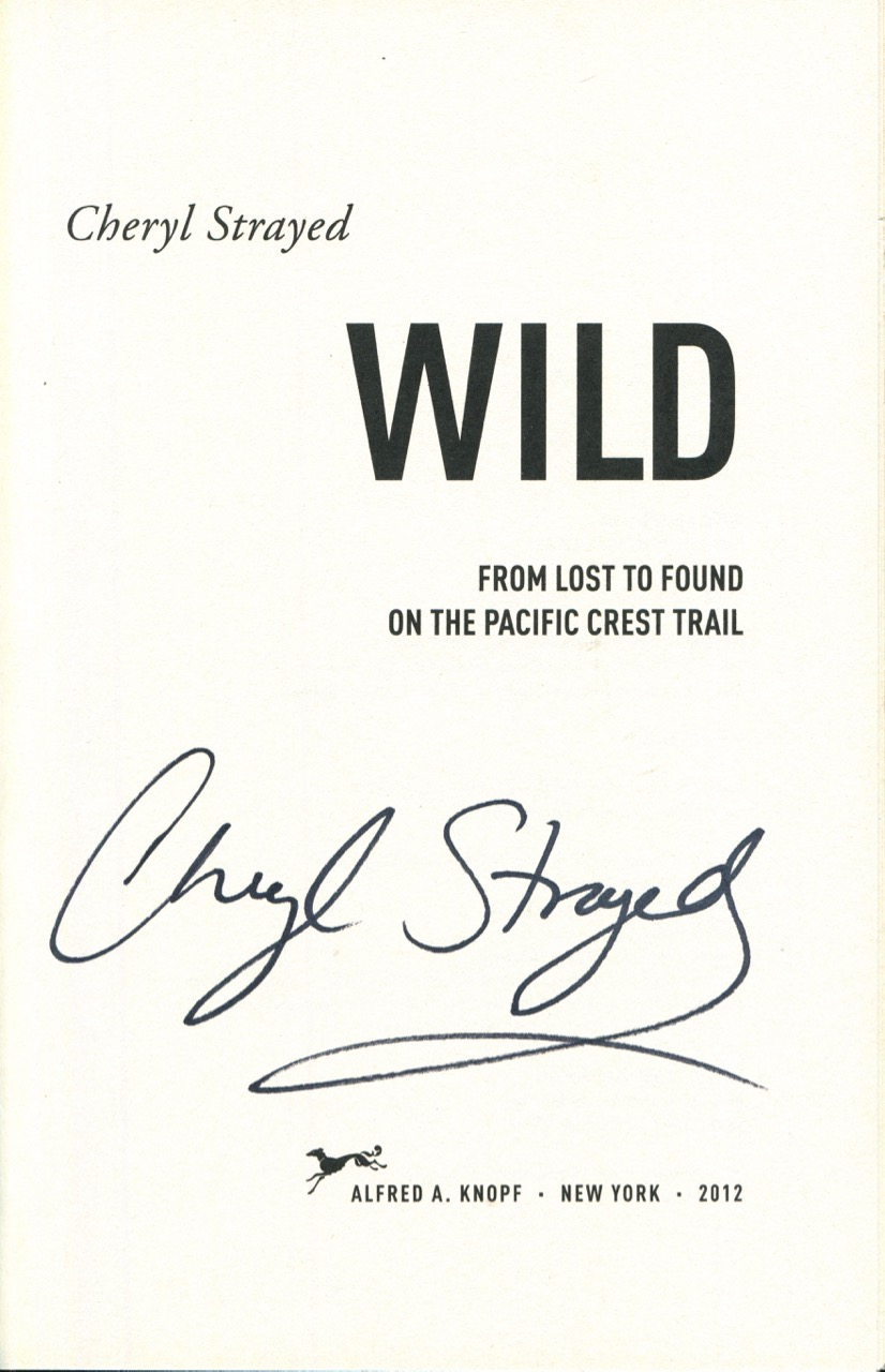Image for Wild: From Lost to Found on the Pacific Crest Trail