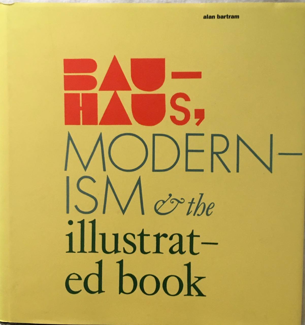 Image for Bauhaus, Modernism, and the Illustrated Book