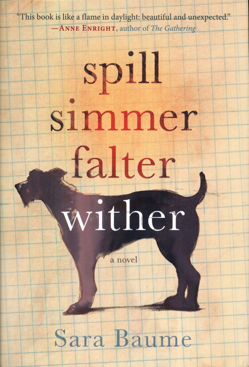 Image for Spill Simmer Falter Wither