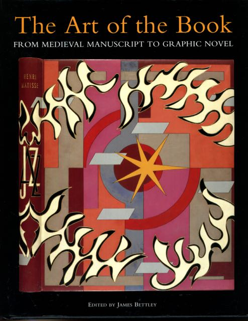 Image for Art of the Book: From Medieval Manuscript to Graphic Novel (Victoria and Albert Museum Studies)