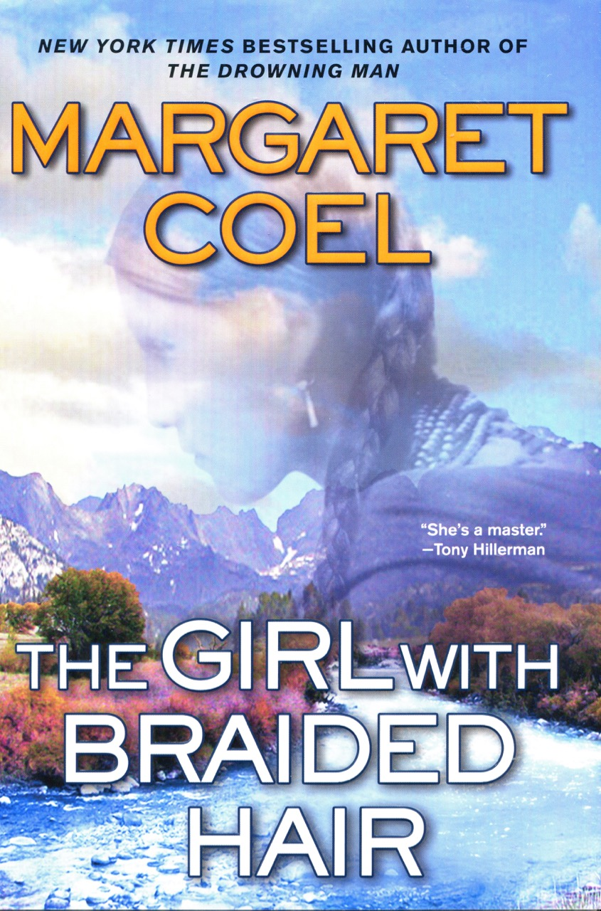 Image for The Girl With Braided Hair (A Wind River Reservation Myste)