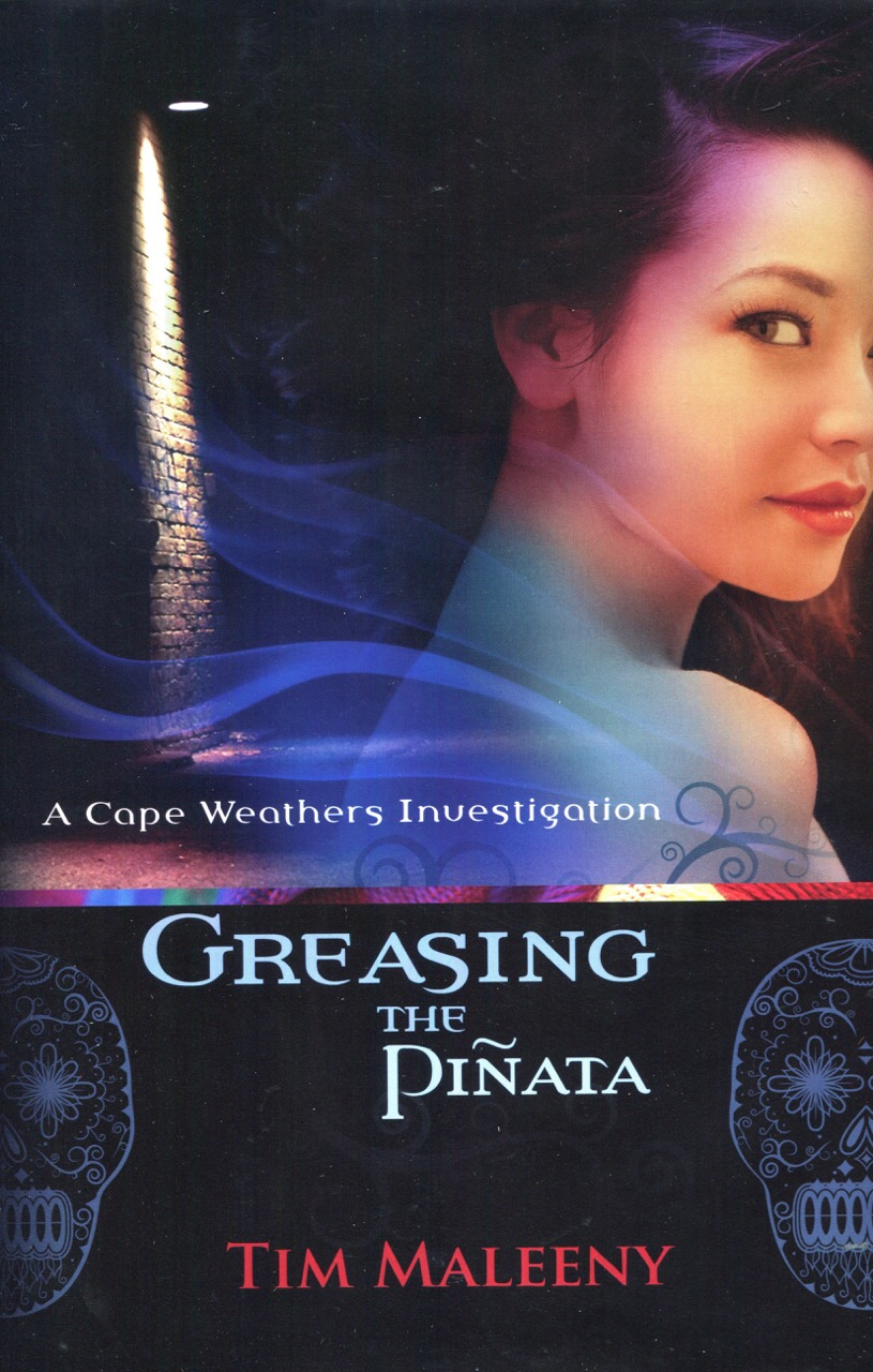 Image for Greasing the Pinata (Cape Weathers Mysteries)