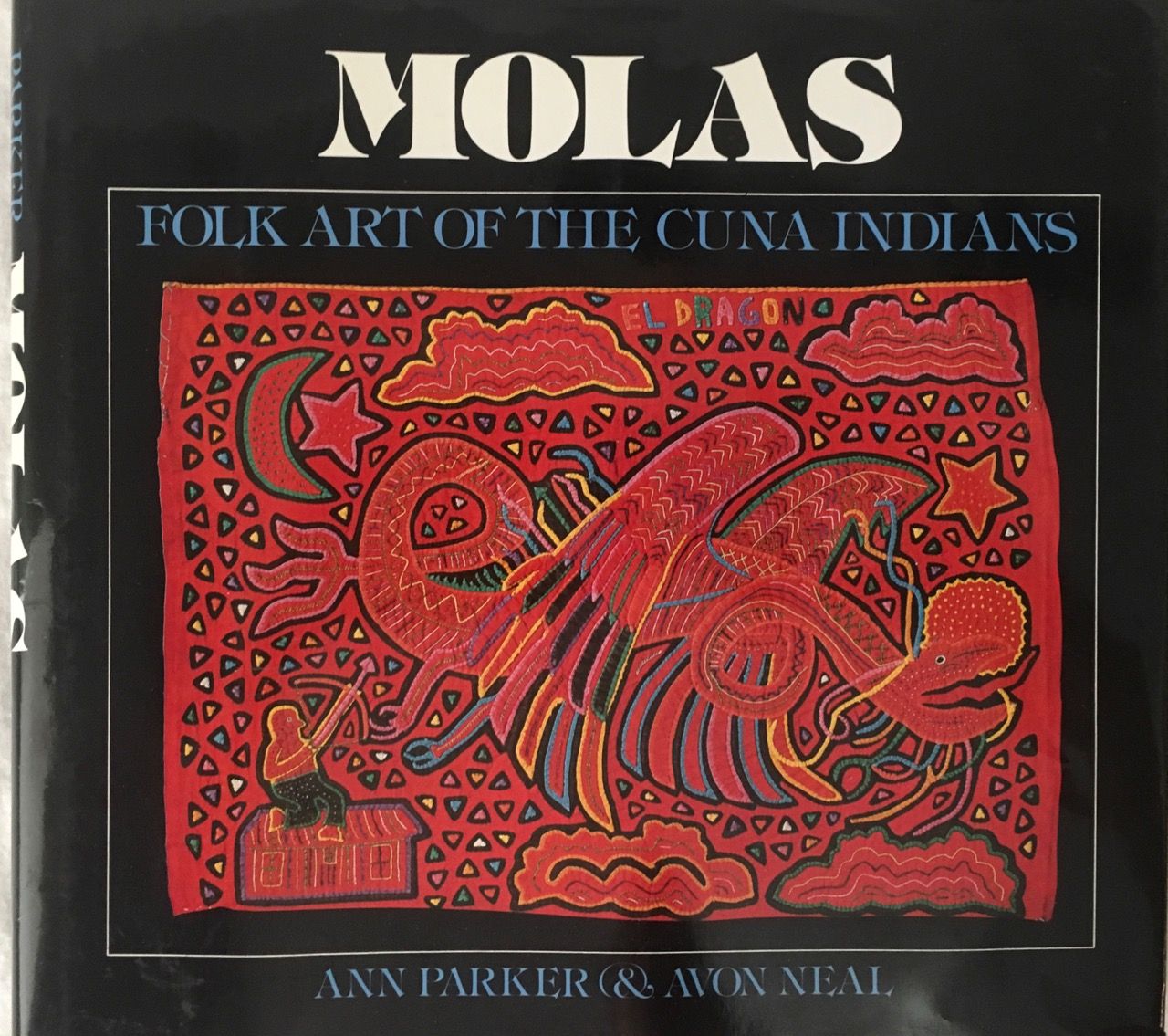 Image for Molas: Folk Art of the Cuna Indians