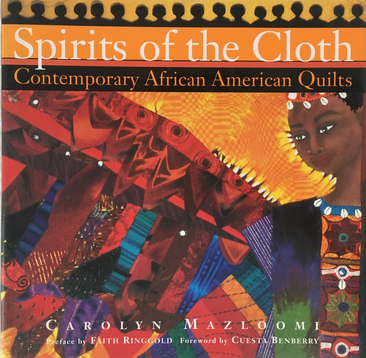 Image for Spirits of the Cloth : Contemporary African American Quilts