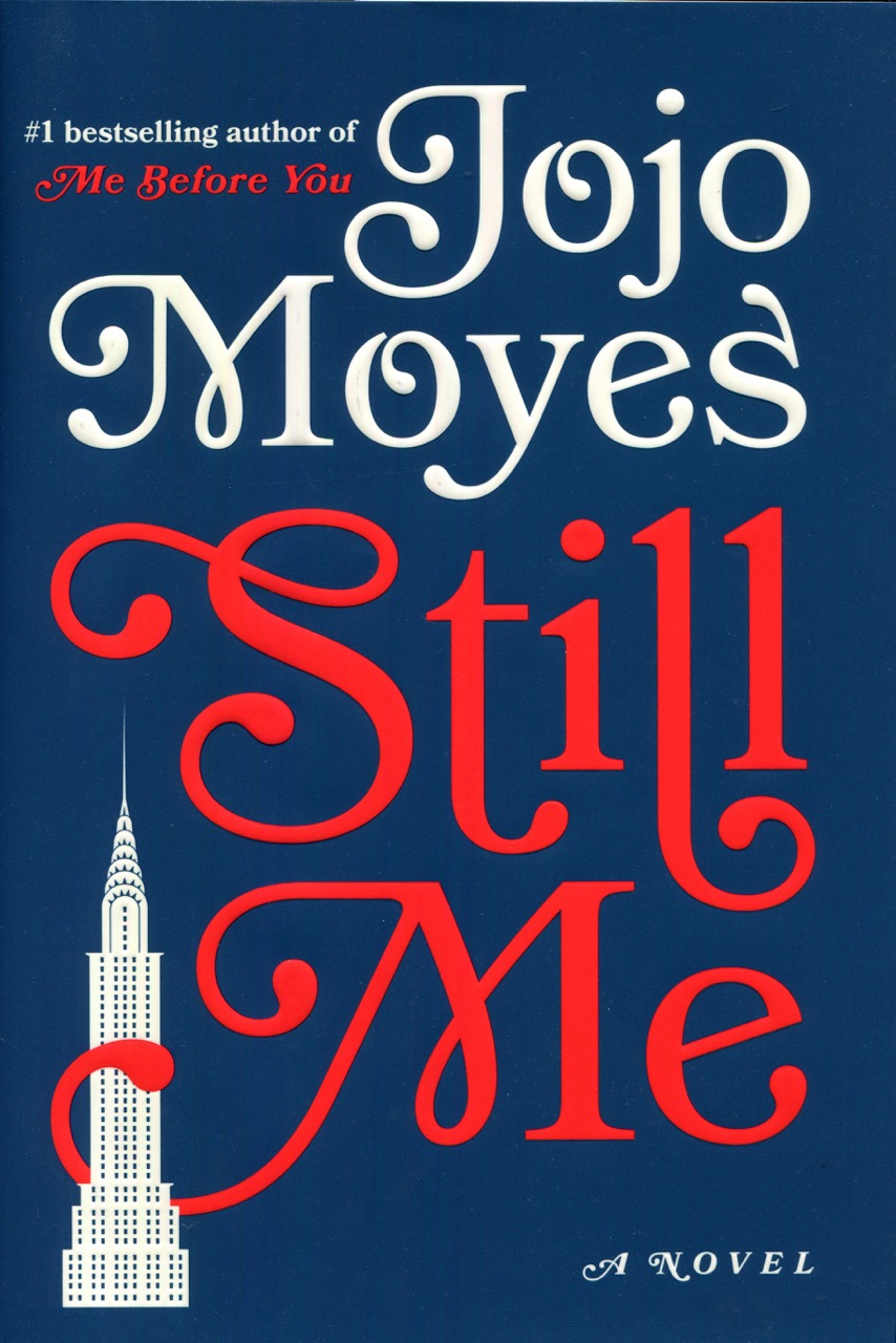 Image for Still Me: A Novel