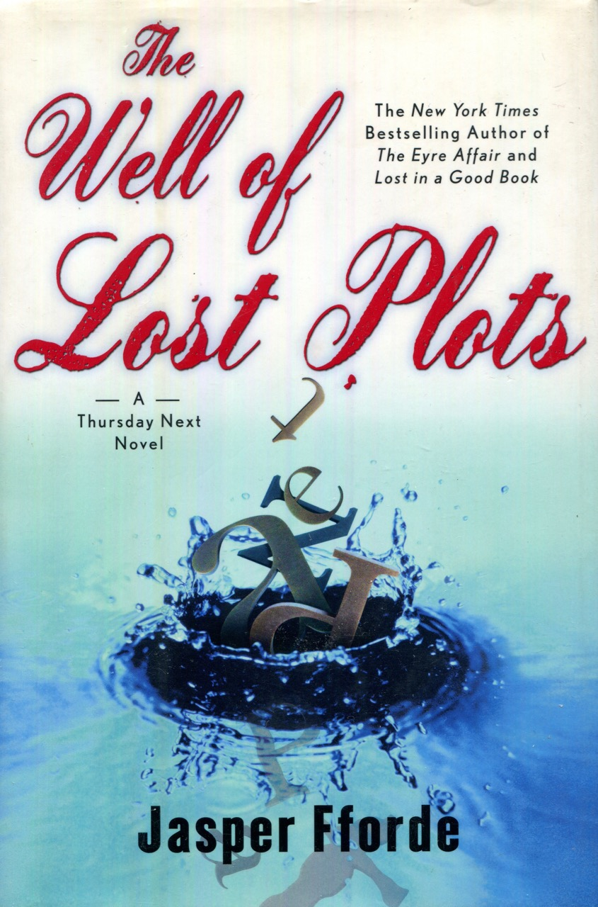 Image for The Well of Lost Plots: A Thursday Next Novel