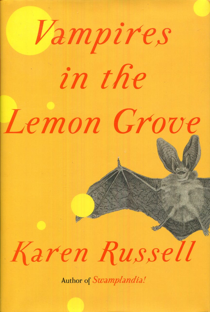 Image for Vampires in the Lemon Grove: Stories