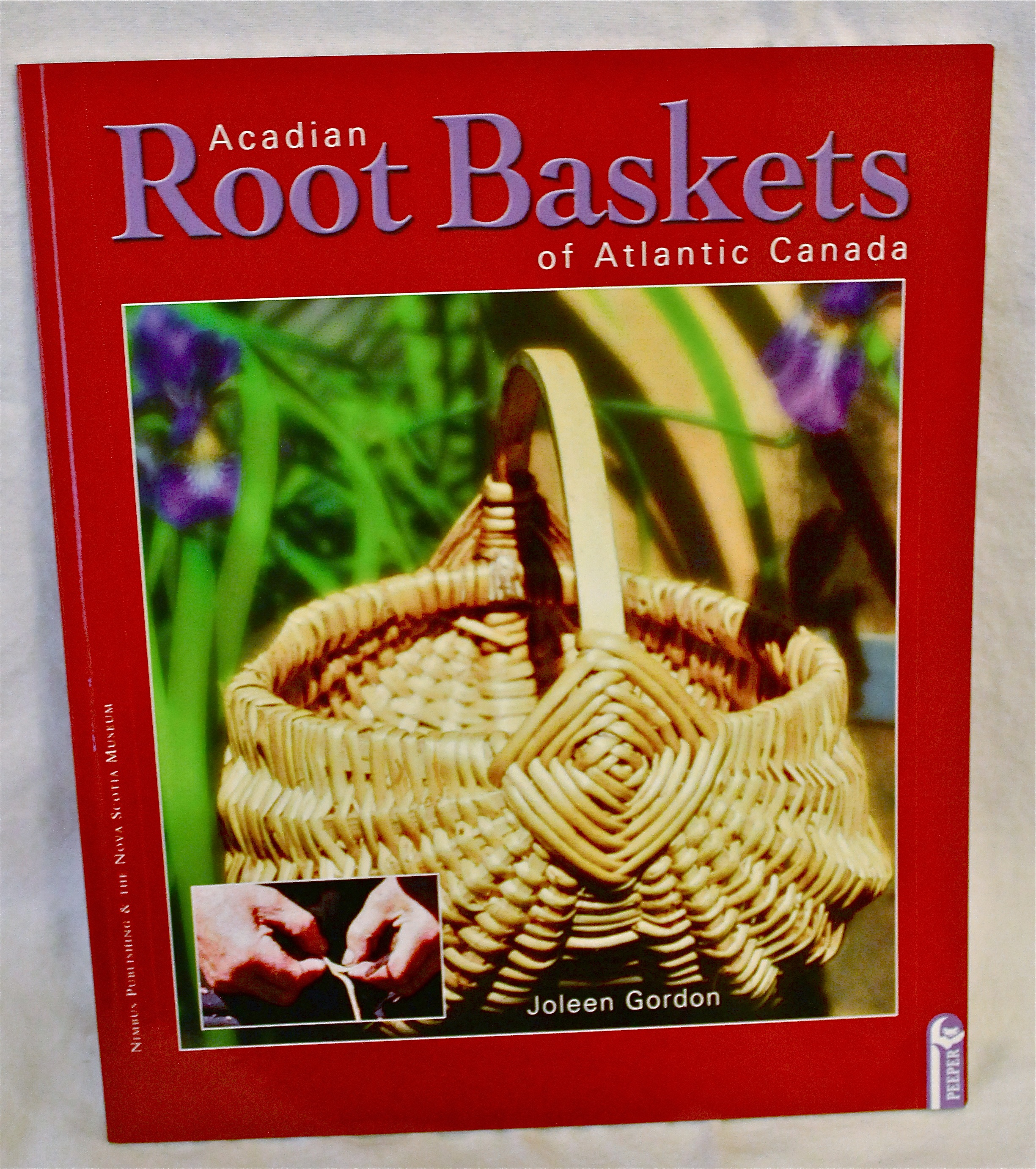 Image for Acadian Root Baskets of Atlantic Canada: