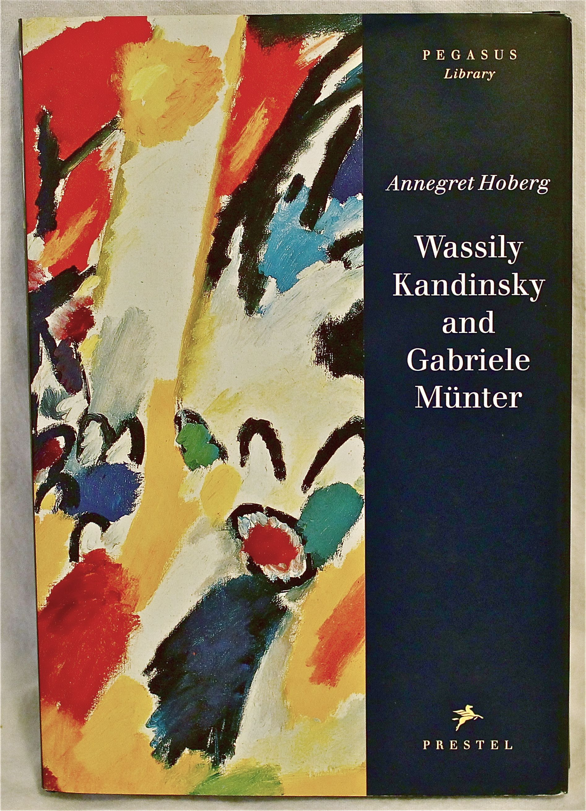 Image for Wassily Kandinsky and Gabriele Munter (Pegasus Library)