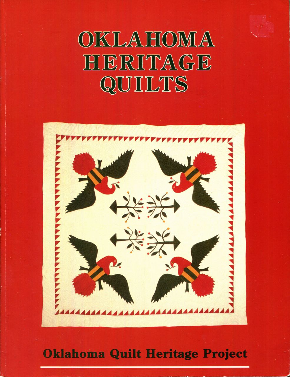 Image for Oklahoma Heritage Quilts: A Sampling of Quilts Made in Brought to Oklahoma Before 1940