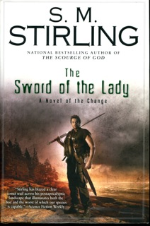 Image for The Sword of the Lady: A Novel of the Change (Change Series)